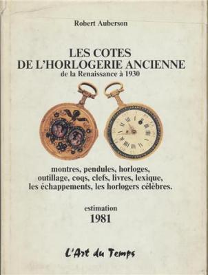 les-cotes-de-l-horlogerie-ancienne-de-la-renaissance-a-1930-