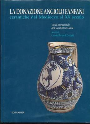 la-donazione-angiolo-fanfani-ceramiche-dal-medioevo-al-xx-secolo-