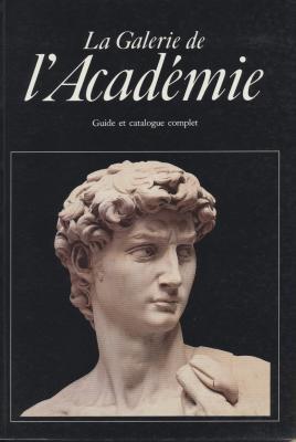la-galerie-de-l-acadEmie-florence-guide-et-catalogue-complet-