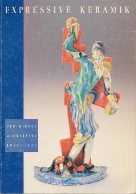 expressive-keramik-der-wiener-werkstÄtte-1917-1930-