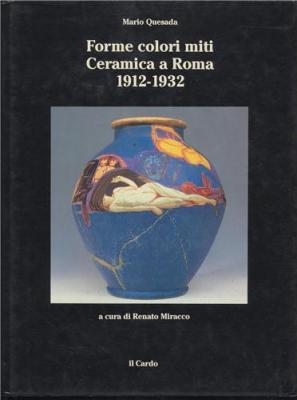 forme-colori-miti-ceramica-a-roma-1912-1932-