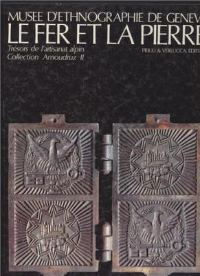 le-fer-et-la-pierre-tresors-de-l-artisanat-alpin-