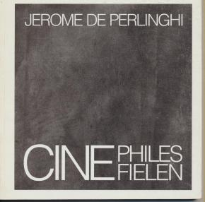 cinephiles-cinefielen-jerome-de-perlinghi