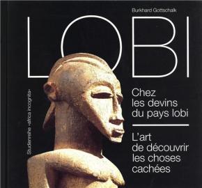 lobi-chez-les-devins-du-pays-lobi-l-art-de-decouvrir-les-choses-cachees-