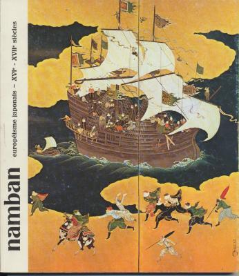 namban-ou-de-l-europeisme-japonais-xvie-xviie-siecles-
