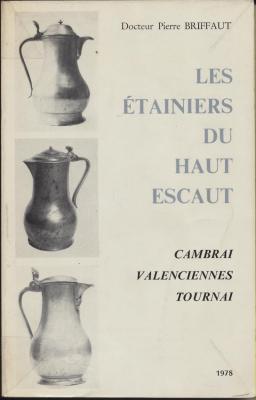 les-Etainiers-du-haut-escaut-cambrai-valenciennes-tournai