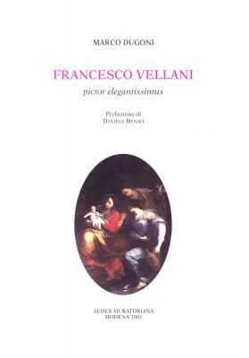 francesco-vellani-pictor-elegantissimus-