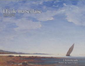 l-ecole-marseillaise-1850-1920