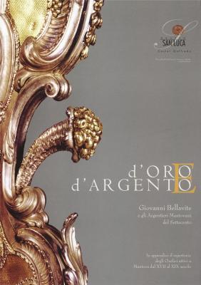 d-oro-e-d-argento-giovanni-bellavite-e-gli-argentieri-mantovani-del-settecento-
