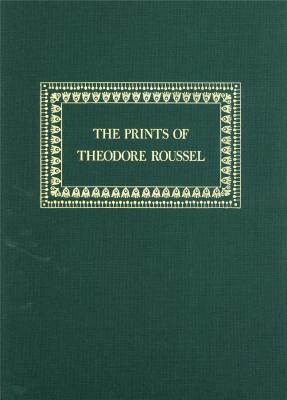 the-prints-of-theodore-roussel-a-catalogue-raisonne
