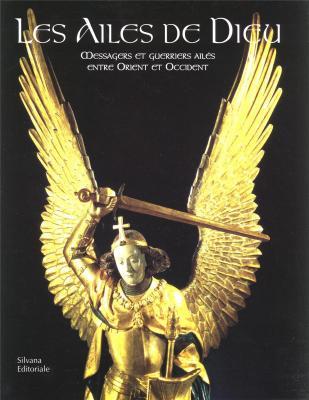les-ailes-de-dieu-messagers-et-guerriers-ailes-entre-orient-et-occident-