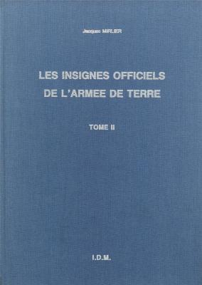 les-insignes-officiels-de-l-armee-de-terre-tome-2