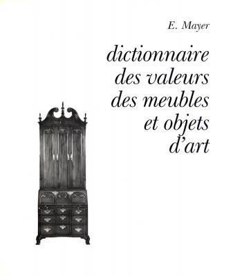 mayer-dictionnaire-des-valeurs-des-meubles-et-objets-d-art-1989-
