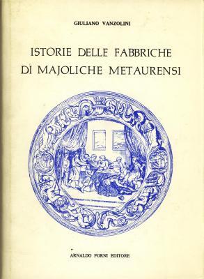 istorie-delle-fabbriche-di-majoliche-metaurensi-
