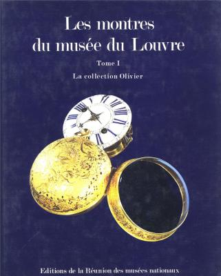 catalogue-des-montres-du-musee-du-louvre-tome-1-la-collection-olivier-