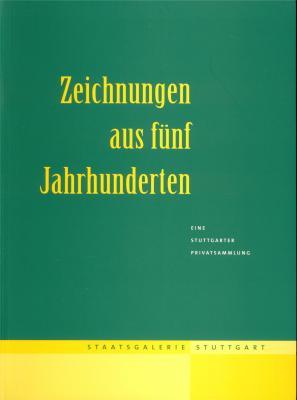 zeichnungen-aus-funf-jahrhunderten-eine-stuttgarter-privatsammlung-staatsgalerie-stuttgart-10-7-1
