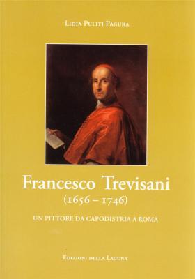 francesco-trevisiani-1656-1746-un-pittore-da-capodistria-a-roma-