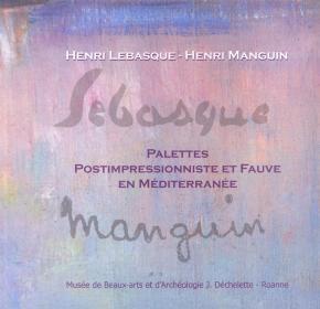 henri-lebasque-henri-manguin-palettes-postimpressionniste-et-fauve-en-mediterranee-