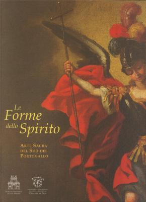 le-forme-dello-spirito-arte-sacra-del-sud-del-portogallo
