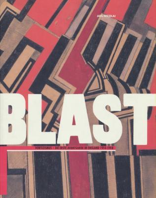 blast-vortizismus-die-erste-avantgarde-in-england-1914-1918-edition-reliee