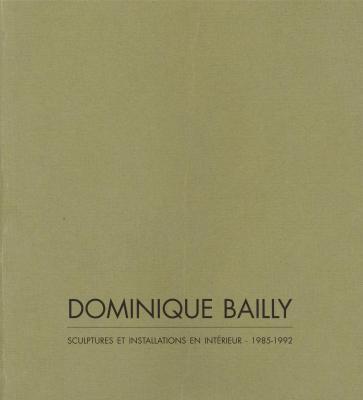 dominique-bailly-sculptures-et-installations-en-interieur-1985-1992-
