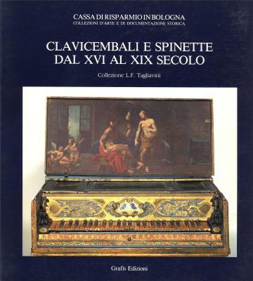 clavicembali-e-spinette-dal-xvi-al-xix-secolo-collezione-l-f-tagliavini-