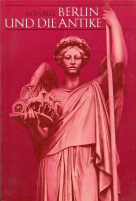 berlin-und-die-antike-architektur-kunstgewerbe-malerei-skulptur-theater-und-wissenschaft-