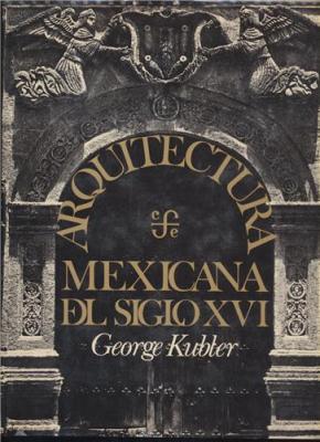 arquitectura-mexicana-del-siglo-xvi