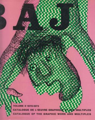 baj-catalogue-de-l-oeuvre-graphique-et-des-multiples-catalogue-of-the-graphic-work-and-multiples-