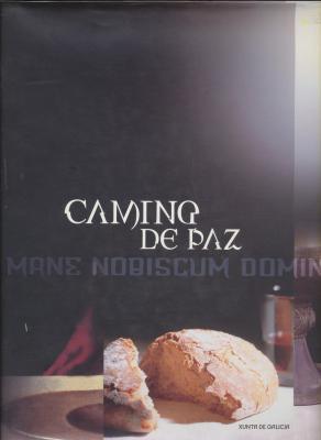 camino-de-paz-gallego-mane-nobiscum-domine