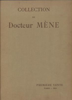 collection-du-docteur-edouard-mEne-premiEre-et-deuxiEme-vente