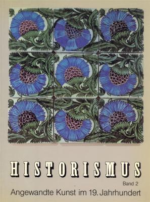 historismus-band-2-angewandte-kunst-im-19-jahrhundert-kunsthandwerk-kunstgewerbe-