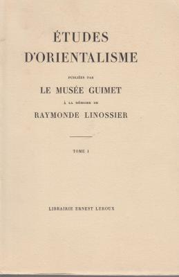 etudes-d-orientalisme-publiEes-par-le-musEe-guimet-À-la-mEmoire-de-raymonde-linossier-