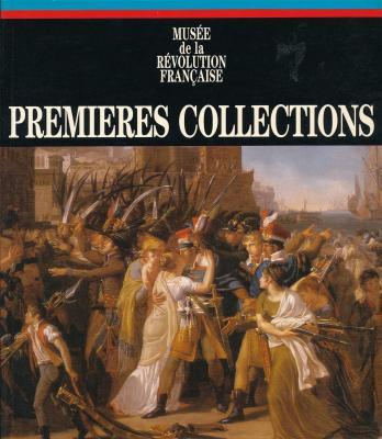 premiEres-collections-musEe-de-la-rEvolution-franÇaise