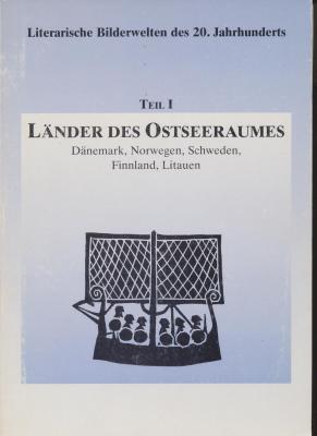 literarische-bilderwelten-des-20-jahrhunderts-1-teil-lÄnder-des-ostseeraumes