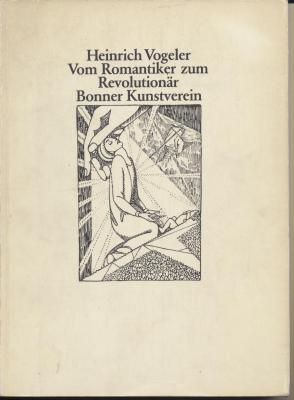 heinrich-vogeler-vom-romantiker-zum-revolutionÄr-Olbilder-zeichnungen-grafik-dokumente