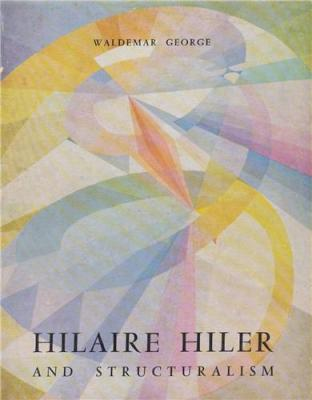 hilaire-hiler-and-structualism