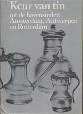 keur-van-tin-uit-de-havensteden-amsterdam-antwerpen-en-rotterdam