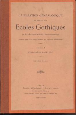 la-filiation-genealogique-de-toutes-les-ecoles-gothiques-4-volumes-