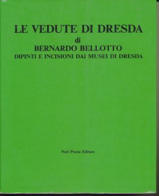 le-vedute-di-dresda-di-bernardo-belloto-dipinti-e-incisoni