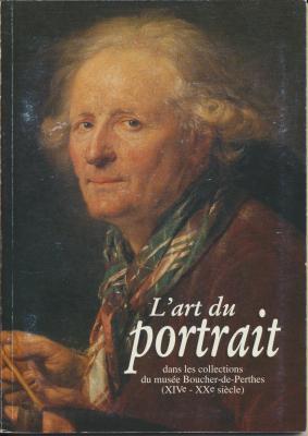 l-art-du-portrait-dans-les-collections-du-musEe-boucher-de-perthes-xive-xxe-siEcle-