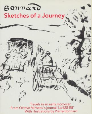 bonnard-sketches-of-a-journey-travels-in-an-early-motorcar-from-octave-mirbeau-s-journal