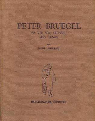peter-bruegel-sa-vie-son-oeuvre-son-temps-paul-fierens-1949