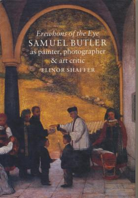 erewhons-of-th-eye-samuel-butler-as-painter-photographer-art-critic
