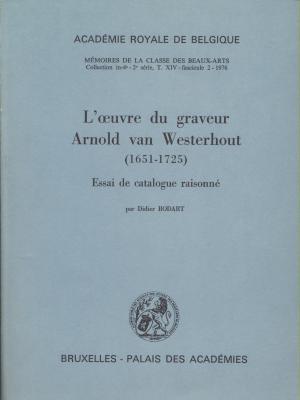 l-oeuvre-du-graveur-arnold-van-westerhout-1651-1725-essai-de-catalogue-raisonnE