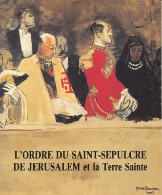 l-ordre-du-saint-sepulcre-de-jerusalem-et-la-terre-sainte