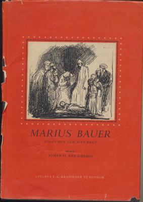 marius-bauer-1867-1932-zoals-men-hem-niet-kent