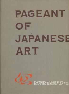 pageant-of-japanese-art-vol-iv-ceramics-and-metalwork