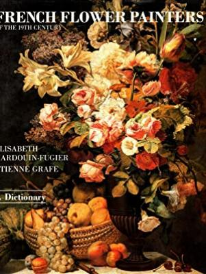 french-flowers-painters-of-the-19th-century-a-dictionary