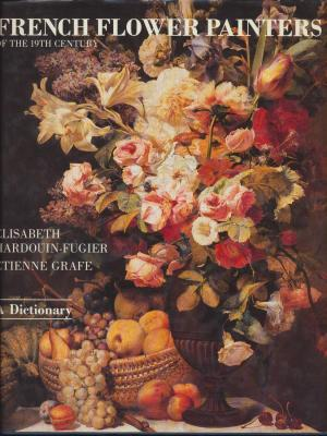 french-flowers-painters-of-the-19th-century-a-dictionary-